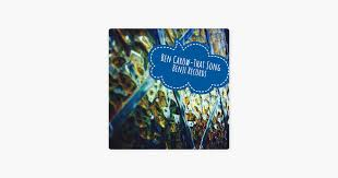 That Song - Single by Ben Carow on Apple Music