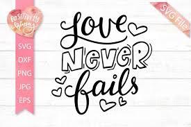 Free svg image & icon. Love Never Fails Svg Love Svg Inspirational Positive 674702 Svgs Design Bundles In 2020 Positivity Svg Hand Lettered Svg