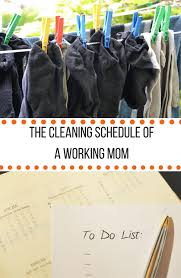 Cleaning Schedule For Working Moms Sustainable Cooks