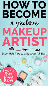 make money as a makeup artist and bee a freelance makeup artist starting your own professional