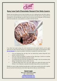 Simply the best and easiest chocolate walnut keto fudge you will ever find. Easy Low Carb Chocolate Dessert For Keto Lovers By Sweet Logic Issuu