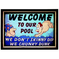 Welcome To Our Pool Decorative Outdoor Sign