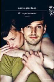 A quattro anni dall'uscita del romanzo La solitudine dei nomi primi, ritorna Marco Giordano con un nuovo libro intitolato Il Corpo Umano. - il-corpo-umano-199x300