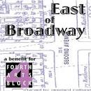 East of Broadway: A Benefit for Fourth Arts Block