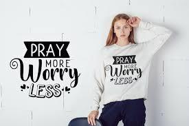 You will need to accept the license agreement to get this icon. Pray More Worry Less Inspirational Quotes Svg Cut File By Craftlabsvg Thehungryjpeg Com