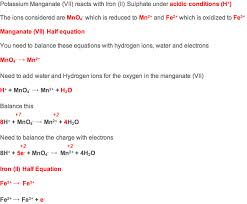 to put these two together the electrons need to balance this means multiplying the iron ii half equation by 5
