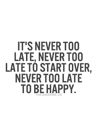 It's Never Too Late Quotes Awesome Trust Quotes It's Never Too Late Inspiration Quotes Flickr