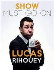 Critique et Avis Lucas Rihouey dans Show must go on   Le Bouffon Bleu    BilletReduc.com