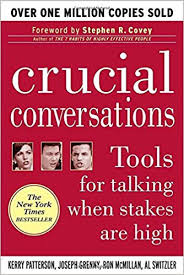 crucial conversations summary crucial conversations tools for talking when stakes are high a