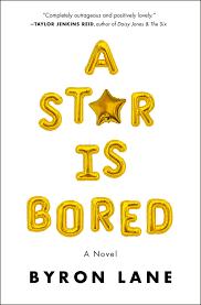 A Star Is Bored | Byron Lane | Macmillan
