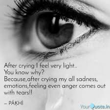 After Crying I Feel Very Quotes Writings By Făâ äłîm