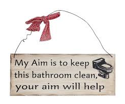 com my aim is to keep this bathroom clean your aim will help wooden sign decor 10 x4 home kitchen