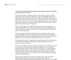essay economic problem the economic problem of scarcity and choice paper by