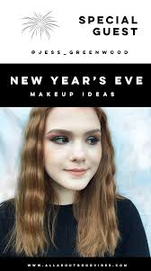 party makeup ideas x jess greenwood this all about good vibes post was written by jess greenwood from lionandlime