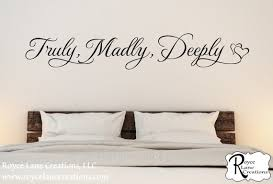 truly madly deeply bedroom wall decal