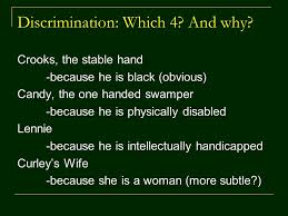 of mice and men discrimination by john steinbeck ppt  3 discrimination