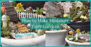 let your imagination soar by learning how to make miniature fairy gardens this is a really fun and unique gardening project that is perfect for everyone