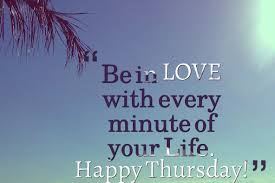 Thursday Quotes Interesting Thursday Quotes Nice Thursday Sayings Images With Love