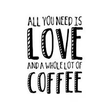 All You Need is Love and Coffee Digital Art by Priscilla Wolfe