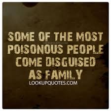 Some Of The Most Poisonous People Come Disguised As Family Simple Long Distance Friendship Quotes And Sayings In Hindi