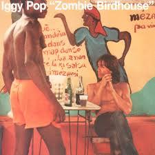 <b>Zombie</b> Birdhouse by <b>Iggy Pop</b> on Spotify