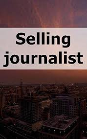 Selling journalists Any truth for your money (Norwegian Edition ...