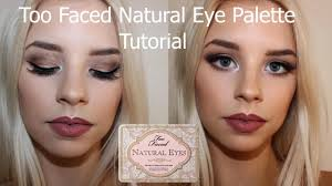 too faced natural eye palette tutorial