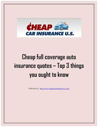 Full Coverage Auto Insurance Quotes Classy Cheap Full Coverage Auto Insurance Quotes Top 48 Things State Minimum