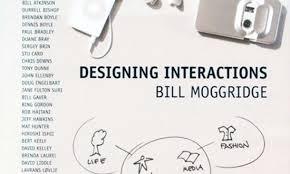 Moggridge Designing Interactions Designing Interactions