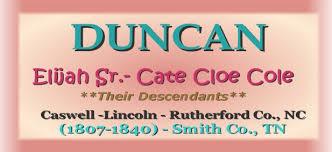 Duncan - Descendants of Richard Lemuel Duncan and Mary 'Polly' Owens
