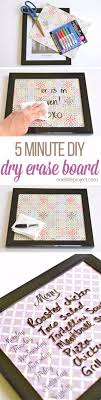 41 easiest diy projects ever easy diy whiteboards easy diy crafts and projects