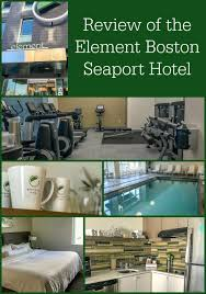 review of the element boston seaport hotel a green hotel located in the seaport district