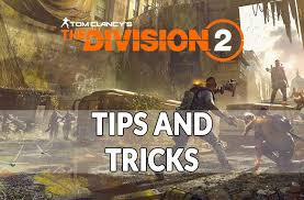 Guide The Division 2 tips and tricks to ...