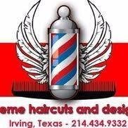Extreme haircut & designs - Irving, TX - Alignable