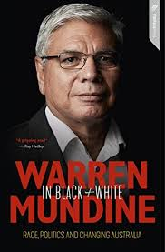 Warren Mundine In Black White Race Politics And Changing