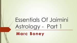 Jaimini Astrology Chart Free Essentials Of Jaimini Astrology Part 1