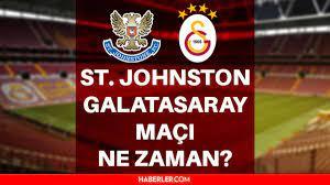St. Johnstone Galatasaray maçı ne zaman, hangi kanalda? Galatasaray UEFA  maçı ne zaman? St. Johnstone Galatasaray rövanş maçı hangi gün? - Haberler