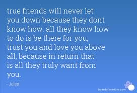 dont let down a friend සඳහා පින්තුර ප්රතිඵල