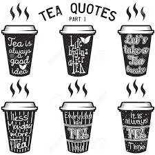 Vector Tea Quotes And Sayings Typography Set