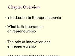 Introduction To Entrepreneurship Chapter One Introduction To Entrepreneurship Chapter