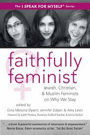 why stay a new book looks at feminists who refuse to give up on a new book looks at feminists who refuse to give up on faith