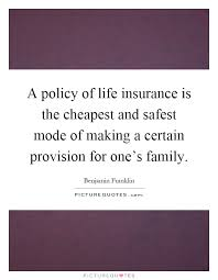 life policy quotes fair life insurance quotes sayings life insurance picture quotes