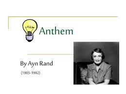 ayn rand essay anthem essay contests atlas shrugged the fountainhead anthem ayn