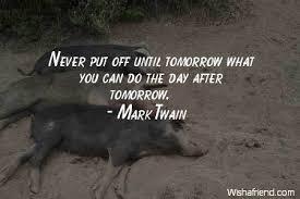 Procrastination Quotes Amazing Procrastination Quotes