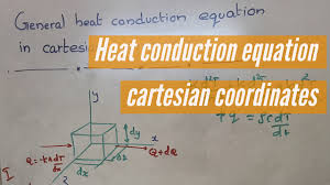 general heat conduction equation in cartesian coordinates basic heat and mass transfer lectures