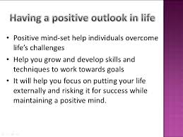 positive attitude towards life <br > 32 6