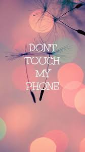 Cute Iphone Cute Dont Touch My Phone ...
