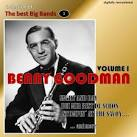 Collection of the Best Big Bands - Benny Goodman, Vol. 1 [Remastered]
