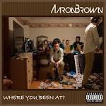 Aaron Brown biography