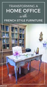 French country office furniture Themed Transforming Home Office With French Style Furniture French Country Home Office Decorating Ideas Beautiful Work Spaces French Desks Pinterest Home Office Transforming The Study With French Style Furniture